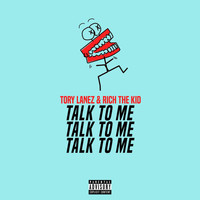 Tory Lanez - TAlk tO Me (Explicit)