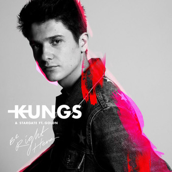 Kungs - Be Right Here