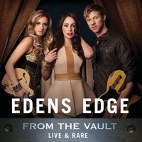 Edens Edge - From The Vault: Live & Rare