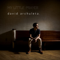 David Archuleta - My Little Prayer