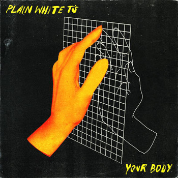 Plain White T's - Your Body (Radio Edit)