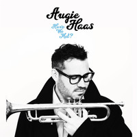 Augie Haas - Have We Met?