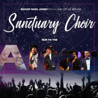 Bishop Noel Jones & The City of Refuge Sanctuary Choir - Run To The Altar (Live)