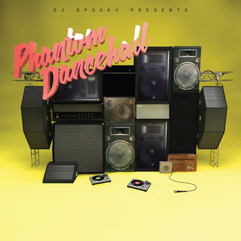 Dj Spooky - DJ Spooky Presents Phantom Dancehall