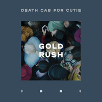 Death Cab for Cutie - Gold Rush