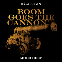 Mobb Deep - Boom Goes The Cannon...