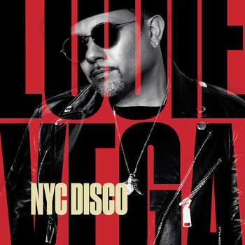 Louie Vega - NYC Disco