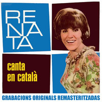 Renata - Canta en català (2018 Remastered Version)