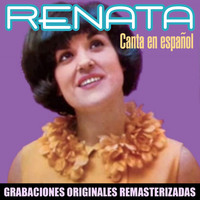 Renata - Canta en español (2018 Remastered Version)