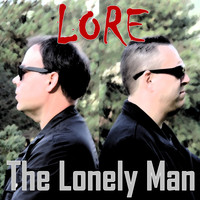 LORE - The Lonely Man (Remixes)