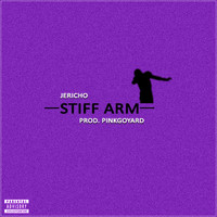 Jericho - Stiff Arm (Explicit)