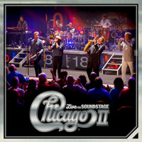 Chicago - Chicago II -  Live on Soundstage