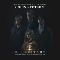 "Colin Stetson - Mourning (From ""Hereditary"") (Justin Walter Remix)"