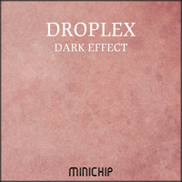 Droplex - Dark Effect