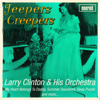 Larry Clinton & His Orchestra - Jeepers Creepers
