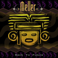 Meller - Back to Future