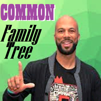 Common - Family Tree