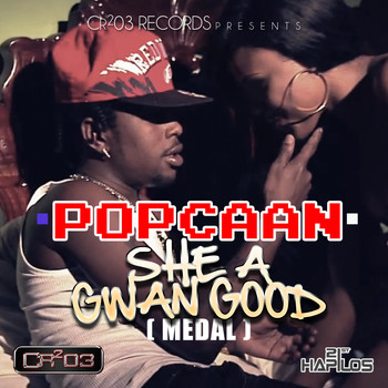 Popcaan - She a Gwan Good (Medal) (Explicit)