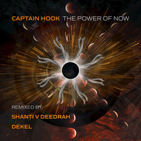 Captain Hook - The Power of Now (Remixes 2018)