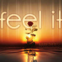 Marie Therese - Feel It (Finest Chill Lounge Downbeat Songs)