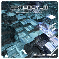 Artenovum - Blue Sun (A Chill Lounge Atmosphere from Ambient to Electronic Deep Moods Music by Frank Doberitz)