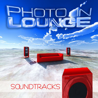 Photo in Lounge - Soundtracks (Finest Chill Downbeat Lounge Tunes)