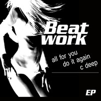 Beatwork - All for You