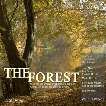 Various Artists - The Forest Chill Lounge, Vol. 9