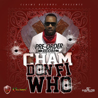 Cham - Don Fi Who (Explicit)
