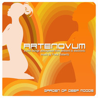 Artenovum - Garden of Deep Moods (A Chill Lounge Atmosphere from Ambient to Electronic Music)