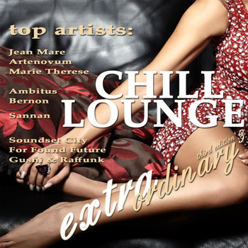 Various Artists - Extraordinary Chill Lounge Vol.3 (Best Chillout Downbeat and Ambient Pearls)