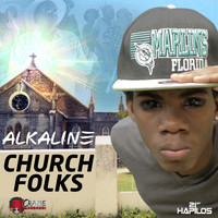 Alkaline - Church Folks