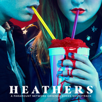 Various Artists - Heathers (Original Series Soundtrack)