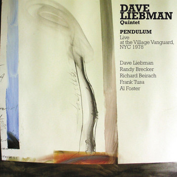 Dave Liebman & Richie Beirach - Dave Liebman & Richie Beirach: Pendulum: Live at the Village Vanguard 1978