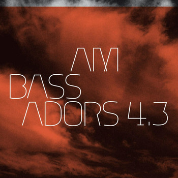 Various Artists - Ambassadors 4 - Pt. 3