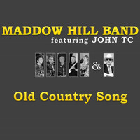 Maddow Hill Band - Old Country Song