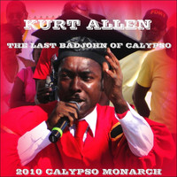 Kurt Allen - The Last Badjohn of Calypso