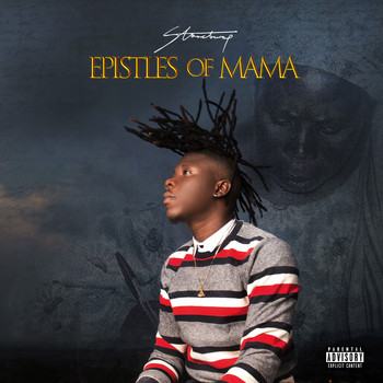 Stonebwoy / - Epistles of Mama
