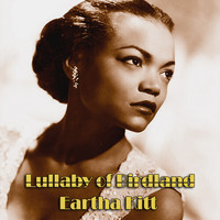 Eartha Kitt - Lullaby of Birdland
