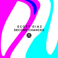 Scott Diaz - Second Chances