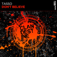 Tasso - Don't Believe