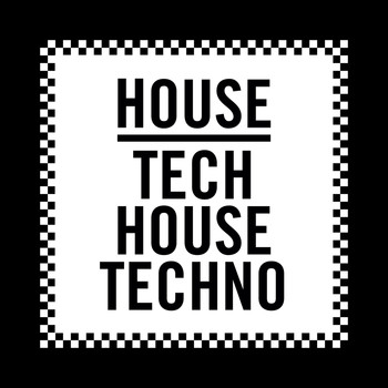 Various Artists - House, Tech House, Techno Vol. 2
