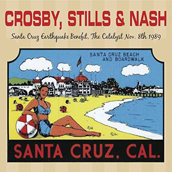 Crosby, Stills & Nash - Santa Cruz Earthquake Benefit, November 8 1989 (Live Radio Broadcast)