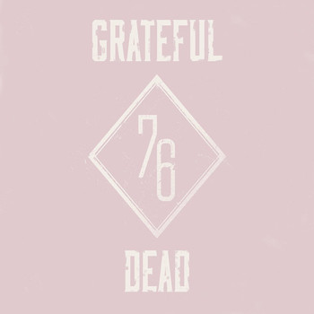 Grateful Dead - 76 (Live Radio Broadcast)