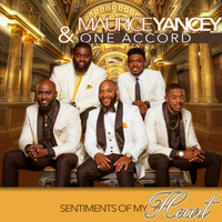 Maurice Yancey & One Accord - Sentiments Of My Heart