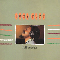 Tony Tuff - Tuff Selection