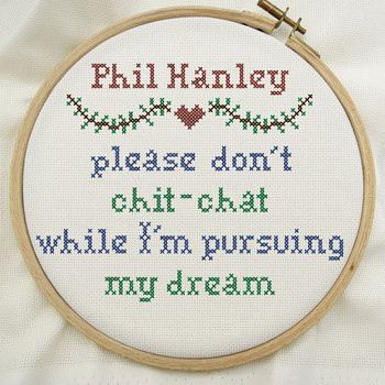 Phil Hanley - Please Don't Chit-Chat While I'm Pursuing My Dream (Explicit)