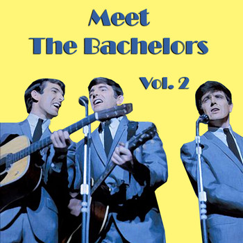 The Bachelors - Meet The Bachelors, Vol. 2
