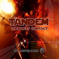 Tandem - The First Contact