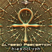 Alter3d Perception - Hieroglyph